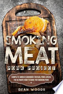 Smoking Meat: Pork Project