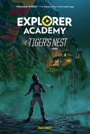 Explorer Academy  the Tiger s Nest  Book 5
