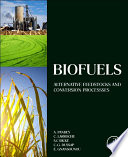 """""""Biofuels: Alternative Feedstocks and Conversion Processes"""" by Elsevier Science"""