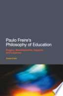 Paulo Freire s Philosophy of Education