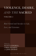 Violence, Desire, and the Sacred, Volume 2