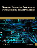 Natural Language Processing Fundamentals for Developers [Pdf/ePub] eBook