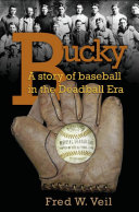 Bucky: A Story of Baseball in the Deadball Era Pdf/ePub eBook