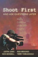Shoot First and Ask Questions Later