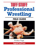 Tuff Stuff Professional Wrestling Field Guide