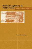 Political Legitimacy in Middle Africa Book