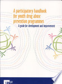 A Participatory Handbook For Youth Drug Abuse Prevention Programmes