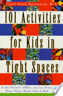 101 Activities for Kids in Tight Spaces Book