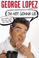 I'm Not Gonna Lie: And Other Lies You Tell When You Turn 50 Pdf/ePub eBook