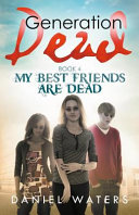 My Best Friends Are Dead