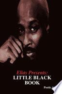 Elias Presents Little Black Book