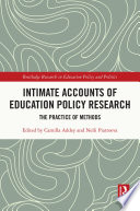 Intimate Accounts Of Education Policy Research