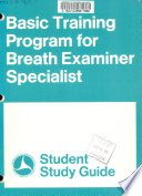Basic Training Program for Breath Examiner Specialist