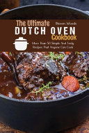 The Ultimate Dutch Oven Cookbook