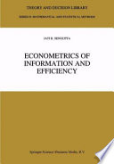 Econometrics Of Information And Efficiency Book PDF