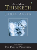 As A Man Thinketh And The Path Of Prosperity ebook