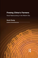 Freeing China s Farmers  Rural Restructuring in the Reform Era