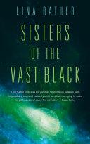 Sisters of the Vast Black [Pdf/ePub] eBook