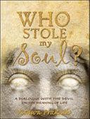 Who Stole My Soul