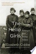"""The Hello Girls"" by Elizabeth Cobbs"