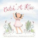 Catch a Kiss Pdf/ePub eBook