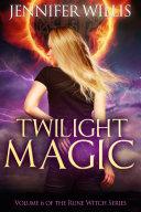 Twilight Magic  Rune Witch Book 6