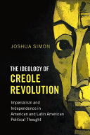 The Ideology of Creole Revolution