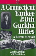 A Connecticut Yankee in the 8th Gurkha Rifles