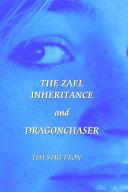 The Zael Inheritance/Dragonchaser Omnibus
