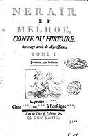 Neraïr et Melhoë, conte ou Histoire. Ouvrage orné de digressions. Tome 1. [-2.]