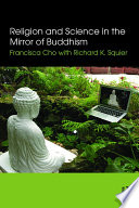 Religion and Science in the Mirror of Buddhism