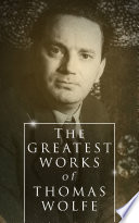 The Greatest Works of Thomas Wolfe