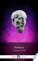 Delphi Complete Works of Plotinus   Complete Enneads  Illustrated  Book PDF