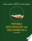 Portable Spectroscopy and Spectrometry  Applications