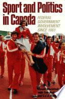 Sport and Politics in Canada Book