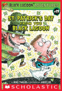 St. Patrick's Day from the Black Lagoon (Black Lagoon Adventures #19)