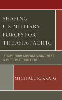Shaping U S  Military Forces for the Asia Pacific