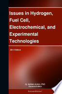 Issues In Hydrogen Fuel Cell Electrochemical And Experimental Technologies 2011 Edition Book PDF
