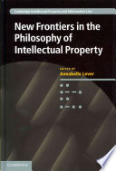 New Frontiers In The Philosophy Of Intellectual Property Book