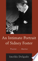 An Intimate Portrait of Sidney Foster