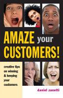 Amaze Your Customers!