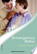 Emergency Baby Mills Boon Medical Specialist Emergency Response Team Book 1  Book PDF