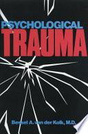 """Psychological Trauma"" by Bessel A. Van der Kolk"