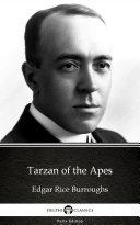 Tarzan of the Apes by Edgar Rice Burroughs - Delphi Classics (Illustrated) Pdf/ePub eBook