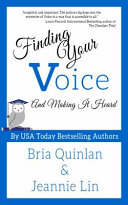 Finding Your Voice and Making It Heard