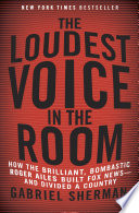 The Loudest Voice in the Room Book