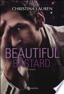 Beautiful bastard : romanzo