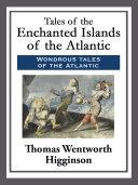 Tales of the Enchanted Islands of the Atlantic Pdf/ePub eBook