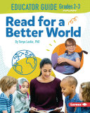 Read for a Better World Educator Guide Grades 2-3