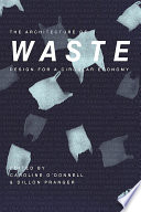 The Architecture of Waste